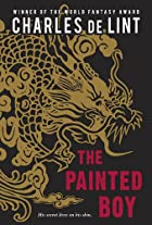 The Painted Boy by Charles de Lint