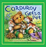Freeman, Don: Corduroy Gets a Pet