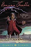 Krull, Kathleen: Benjamin Franklin (Giants of Science)
