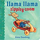 Llama Llama Zippity-Zoom by Anna Dewdney