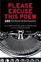 Please Excuse This Poem: 100 New Poets for…