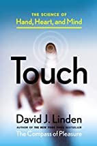 Touch: The Science of Hand, Heart, and Mind…