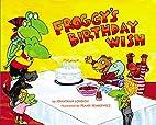Froggy's Birthday Wish by Jonathan London