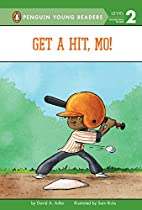 Get a Hit, Mo! (Mo Jackson) by David A.…