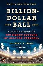 Billion-Dollar Ball: A Journey Through the…