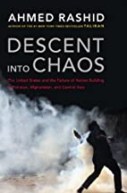 Descent into Chaos: The United States and…