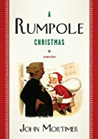 A Rumpole Christmas : Stories by John…