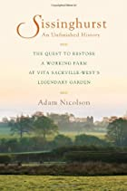 Sissinghurst: An Unfinished History by Adam…