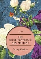 The Blind Contessa's New Machine: A…