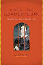 Lives Like Loaded Guns: Emily Dickinson and…