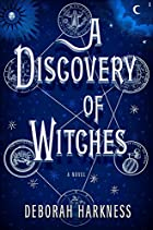A Discovery of Witches: A Novel by Deborah…