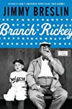 Breslin, Jimmy: Branch Rickey (Penguin Lives)