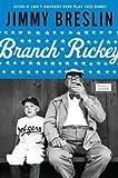 Breslin, Jimmy: Branch Rickey (Penguin Lives)