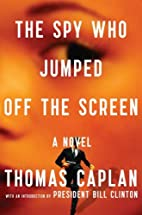 The Spy Who Jumped Off the Screen: A Novel…
