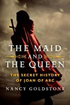 The Maid and the Queen: The Secret History…