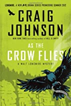 As the Crow Flies: A Walt Longmire Mystery…