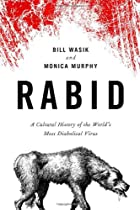 Rabid: A Cultural History of the…