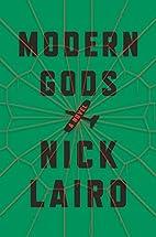 Modern Gods: A Novel by Nick Laird