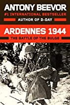 Ardennes 1944 : Hitler's Last Gamble by…