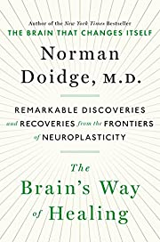 The Brain's Way of Healing: Remarkable…