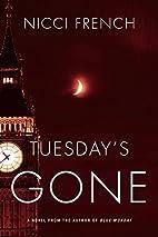 Tuesday's Gone: A Frieda Klein Novel by…