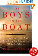 The Boys in the Boat: Nine Americans and Their Epic Quest for Gold at the 1936 Berlin Olympics (Ala Notable Books for Adults)