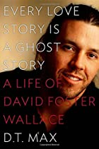 Every Love Story Is a Ghost Story: A Life of&hellip;