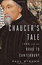 Chaucer's Tale: 1386 and the Road to…