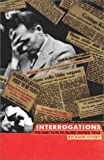 Overy, Richard: Interrogations : The Nazi Elite in Allied Hands, 1945