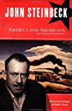 Steinbeck, John: John Steinbeck : America and Americans and Selected Nonfiction