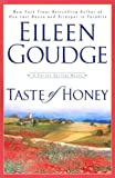 Goudge, Eileen: Taste of Honey
