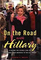 On the Road with Hillary: A…
