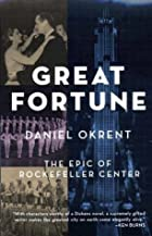 Great Fortune: The Epic of Rockefeller…