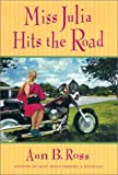 Ross, Ann B.: Miss Julia Hits the Road