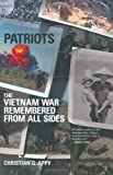 Appy, Christian G.: Patriots : The Vietnam War Remembered from All Sides