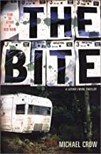 The Bite (Luther Ewing Thriller) by Michael…