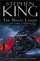 The Waste Lands (The Dark Tower, Book 3) by…