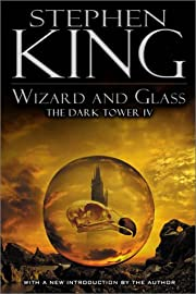 Wizard and Glass (The Dark Tower, Book 4) by…