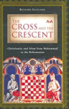 The Cross and The Crescent: The Dramatic…