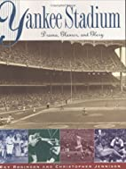 Yankee Stadium: Drama, Glamor, and Glory by…