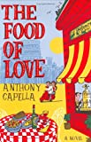 Capella, Anthony: The Food Of Love
