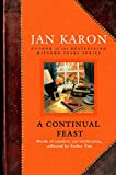Karon, Jan: A Continual Feast: Words of comfort and celebration collected by Father Tim
