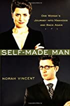 Self-Made Man: One Woman's Journey into&hellip;