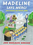 Bemelmans, Ludwig: Madeline Says Merci