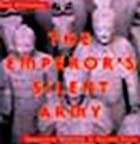 The Emperor's Silent Army: Terracotta…