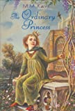 Kaye, M. M.: The Ordinary Princess