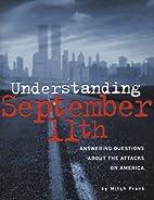Understanding September 11th: Answering…