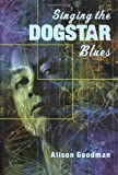 Goodman, Alison: Singing the Dogstar Blues