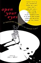 Open Your Eyes: Extraordinary Experiences in…