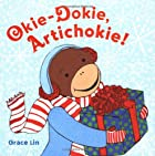 Okie, Dokie Artichokie by Grace Lin